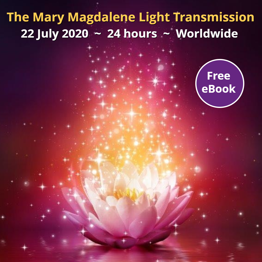 The Mary Magdalene Light Transmission – Wed 22nd July – Includes ...